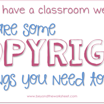 Do You Have a Classroom Website?–Copyright Issues