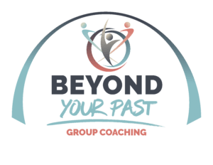 Beyond Your Past - Group Life Coaching