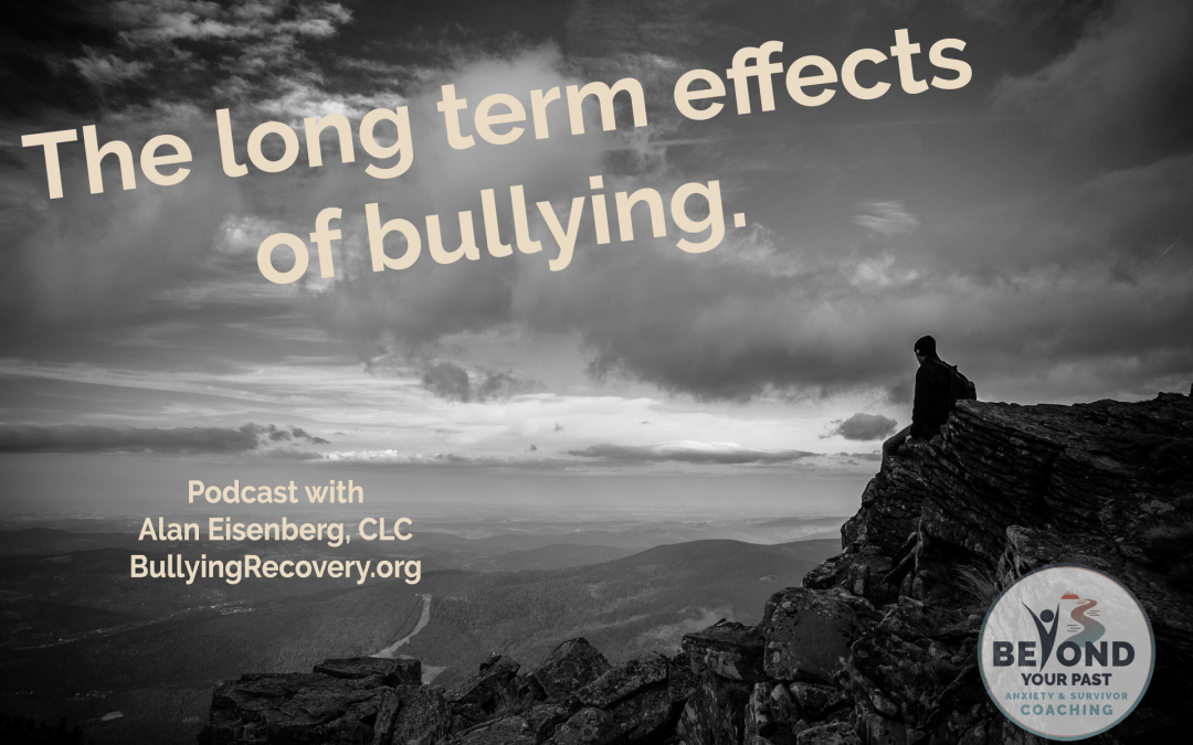The long term effects of bullying, and ways to cope.