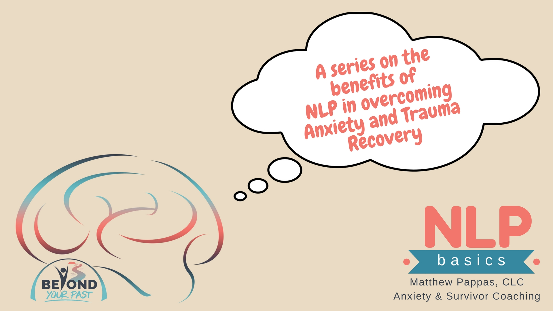 NLP Basics - Beyond Your Past