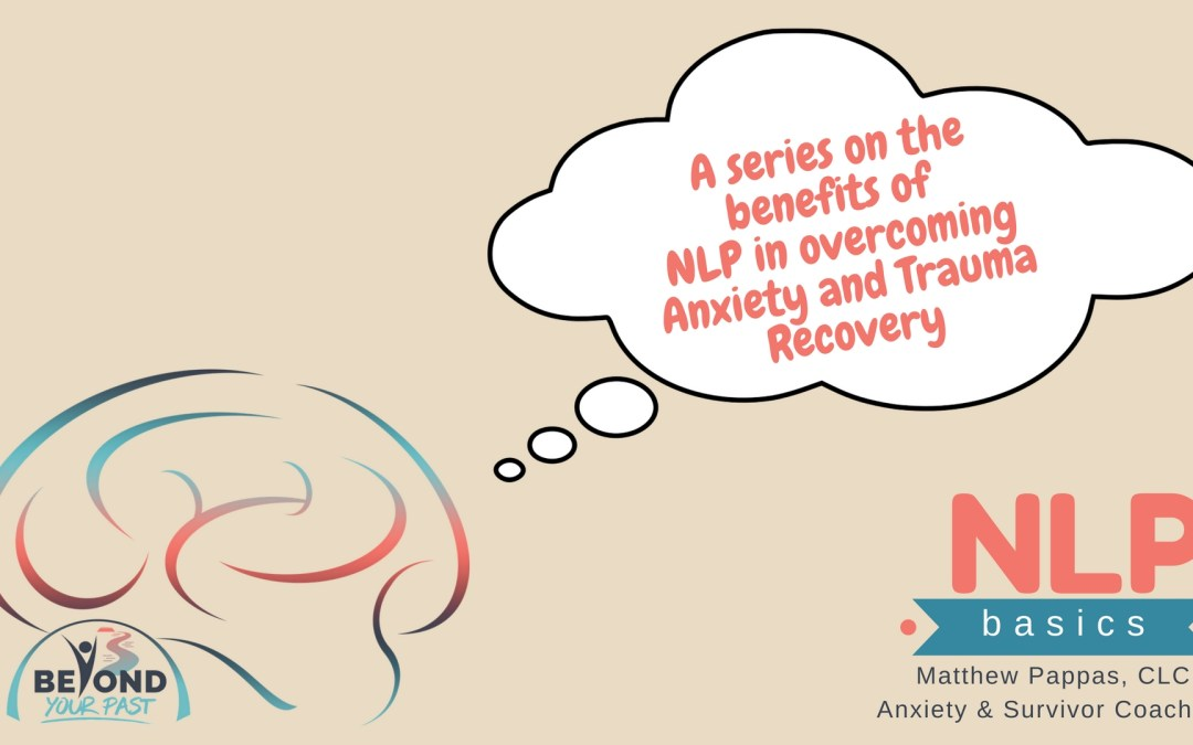 The Journey of NLP in Overcoming Anxiety and Trauma Recovery