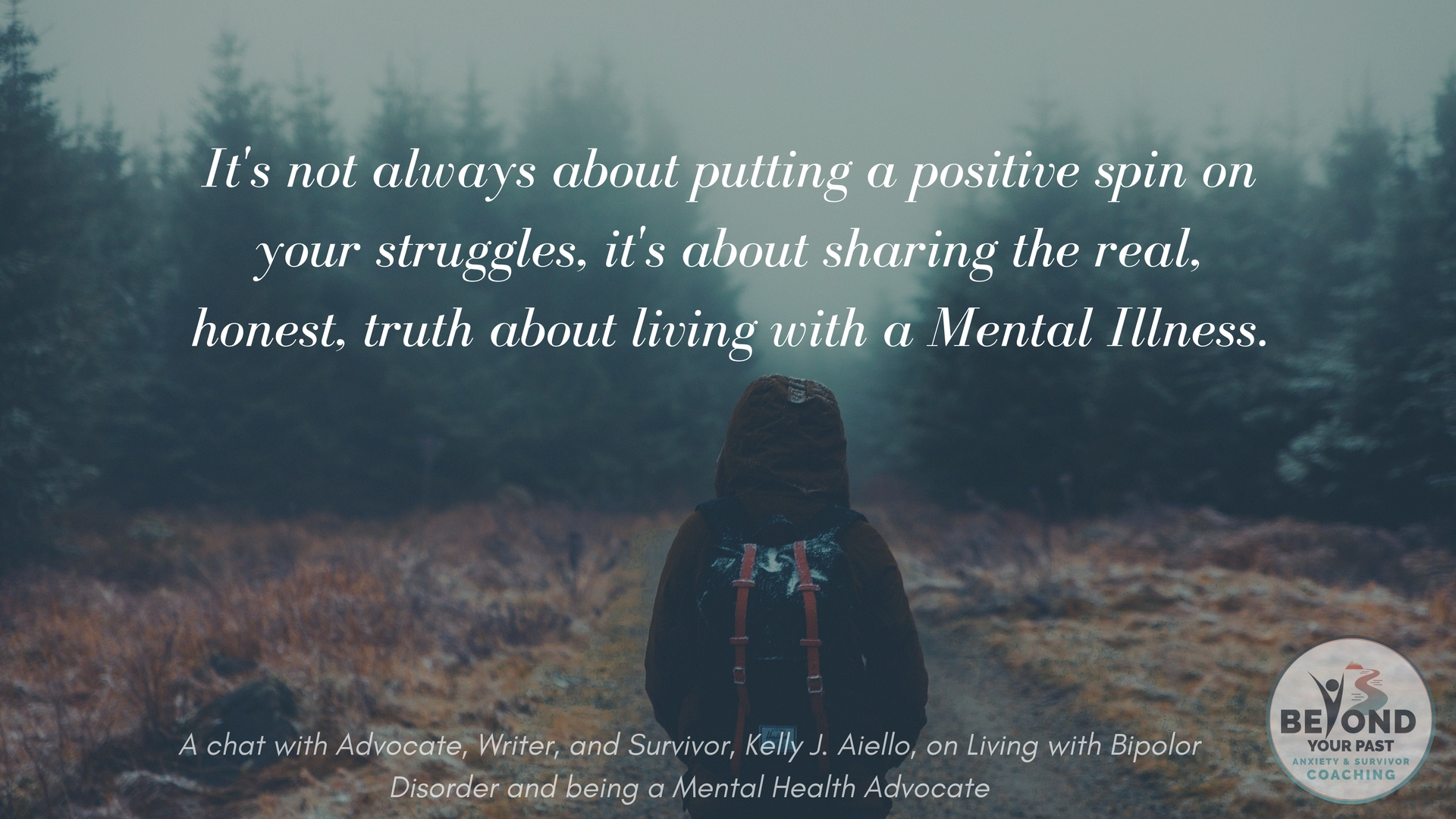 Living with Bipolor Disorder and being a Mental Health Advocate - Kelly J Aiello