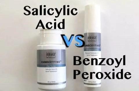 Salicylic Acid vs Benzoyl Peroxide
