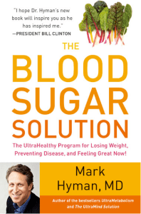 Giveaway: The Blood Sugar Solution by Mark Hyman 3/6