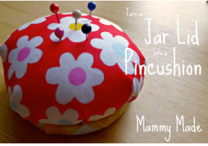 How To Make A Jar Lid Pincushion