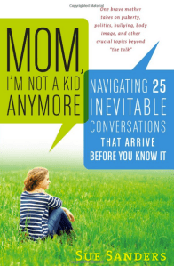Mom, I'm Not A Kid Anymore: Book Review