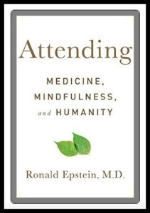 Attending Medicine, Mindfulness, and Humanity #BookReview