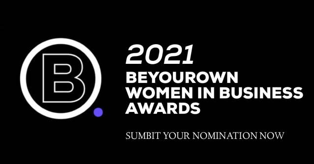 BEYOUROWN WOMEN IN BUSINESS AWARDS 2021