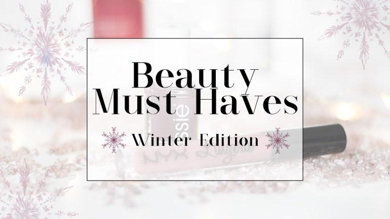 Meine Winter Beauty Must Haves