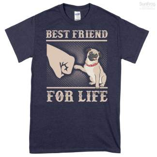 Pug Best Friend For Life T-Shirt