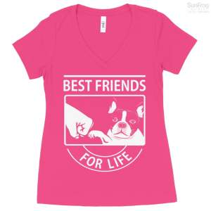 Best Friend Boston Terrier For Life Ladies T-Shirt
