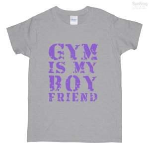 Gym Is My Boy Friend Hoodie T-Shirts