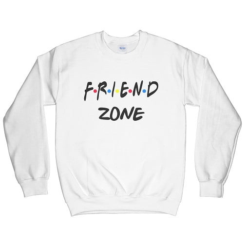 Friend Zone T-Shirt Sweatshirt