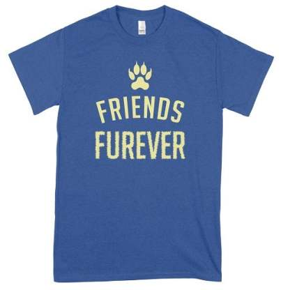 Paws Friend Furever T-Shirt
