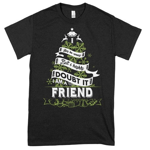 I may be wrong. But I highly doubt it. I am a Friend Sweatshirt - best friend t shirts for 2