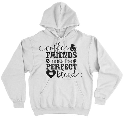 Coffee And Friends make The Perfect Blend T-Shirts - Bff Hoodie