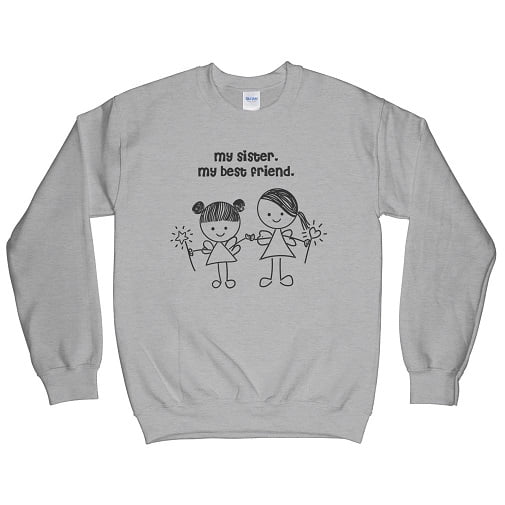 My Sister My Best Friend T Shirt - best friend sweatshirts for 2