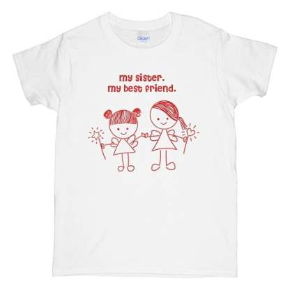 My Sister My Best Friend T Shirt