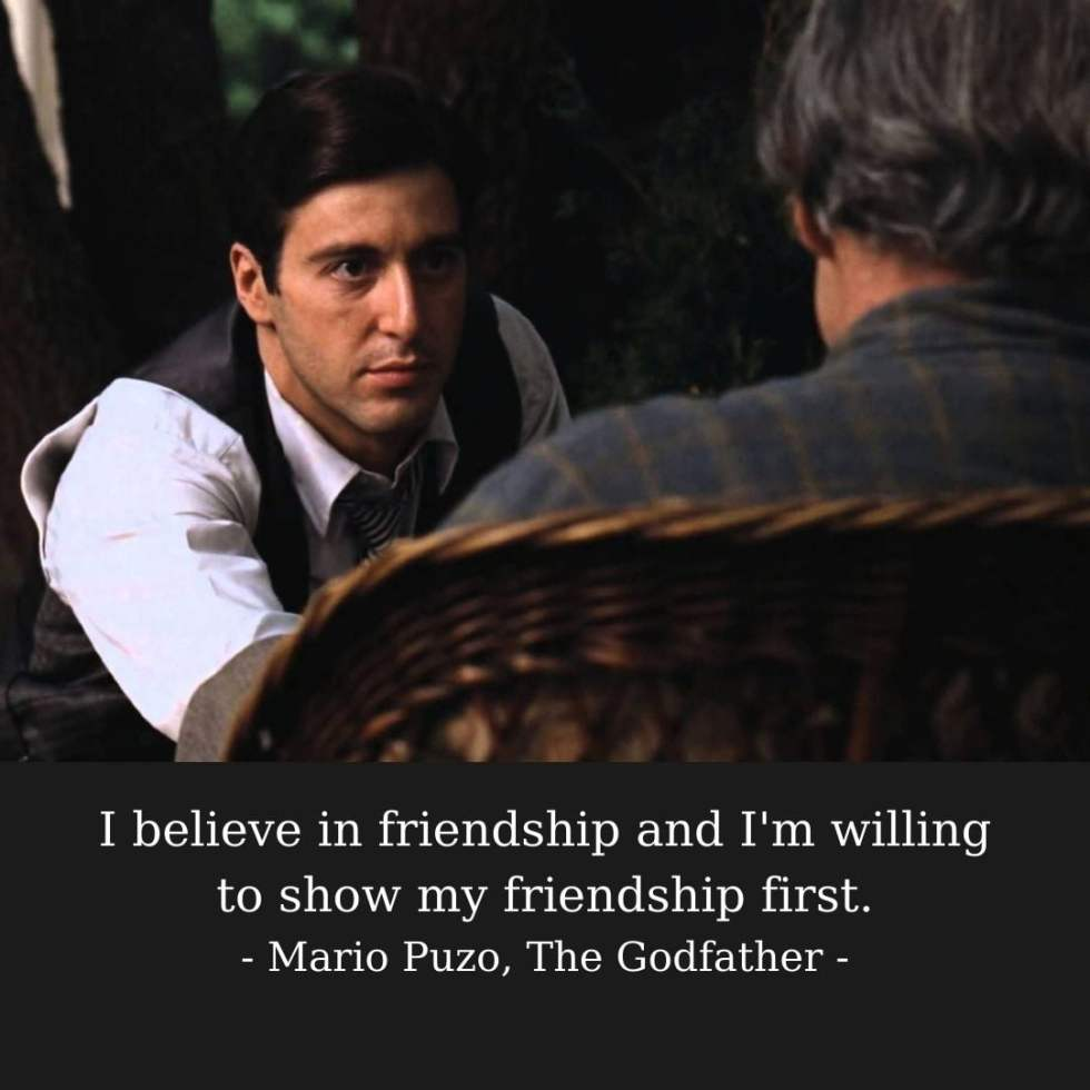 The Godfather Captions About Friendship