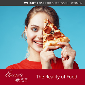 The Reality of Food