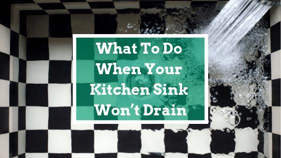kitchen sink won t drain