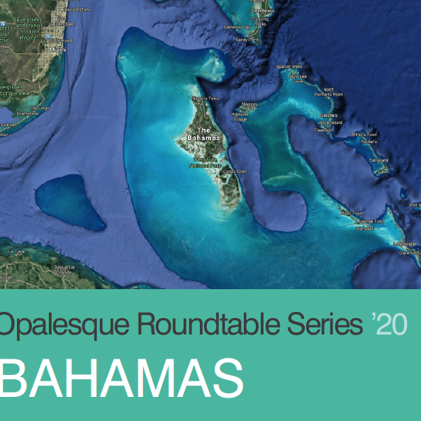 Opalesque Roundtable Series 2020 – BAHAMAS