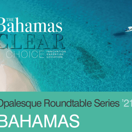 Opalesque Roundtable Series 2021 – BAHAMAS