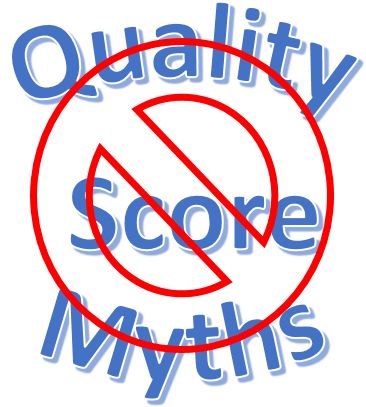 Quality Score Myths