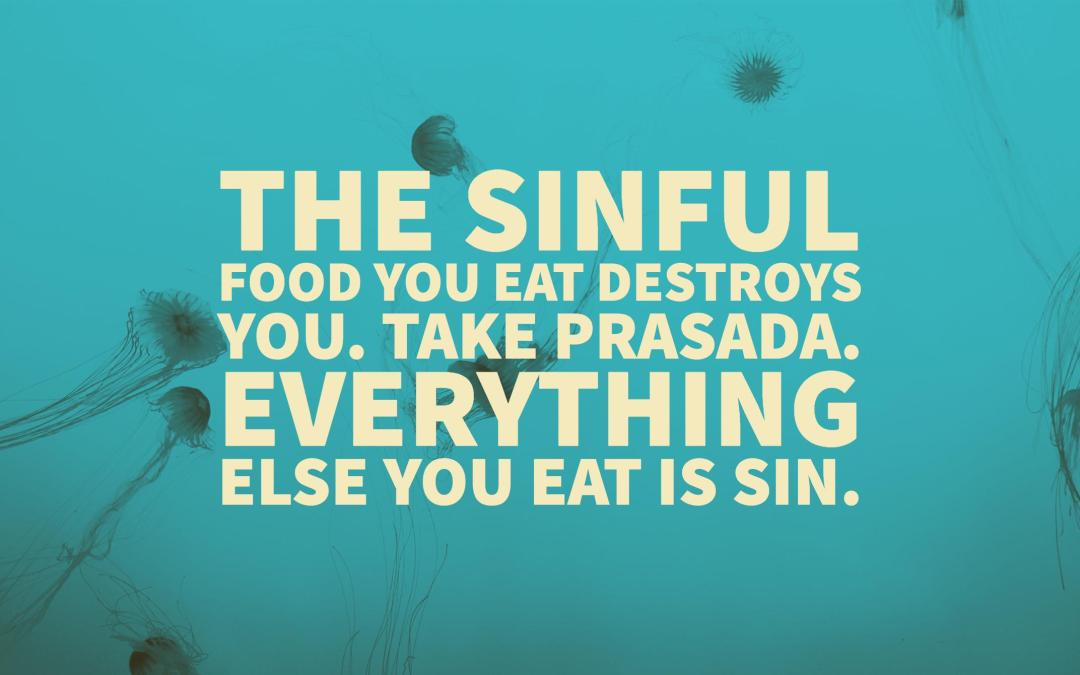 Prasada and Sinful Food