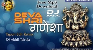 Deva Shri Ganesha Superhit Ganesha Remix Bhajan Full Lyrics By Akhil Talreja