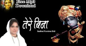 Tere Bina Ghanshayam Mera Dil Heart Touching Krishna Bhajan Full Lyrics By Sadhvi Purnima Ji