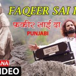 Faqeer Sai Da I Punjabi Sai Bhajan I RAKESH RANA I Full HD Video Song I Full HD Video Song