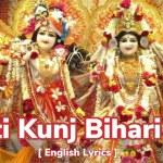 Lord Krishna Aarti   Aarti Kunj Bihari Ki   Aarti Kunj Bihari Ki with lyrics in English