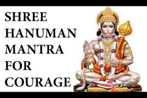 Powerful Mantra For Courage l Shree Hanuman Mantra l श्री हनुमान मंत्र