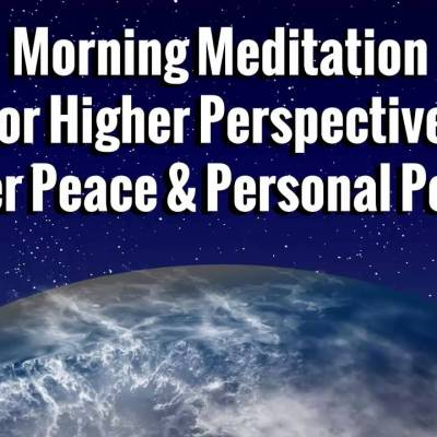 Great Way To Start Your Day Quick Morning Daily Meditation Music
