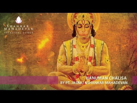 Lyrical HD Video Hanuman Chalisa by Pandit Jasraj & Shankar Mahadevan
