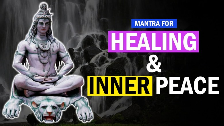 REMOVES ALL OBSTACLES ❯  Shiva Chants ❯ Meditation Mantras ❯ Powerful Healing Mantra , Inner Peace
