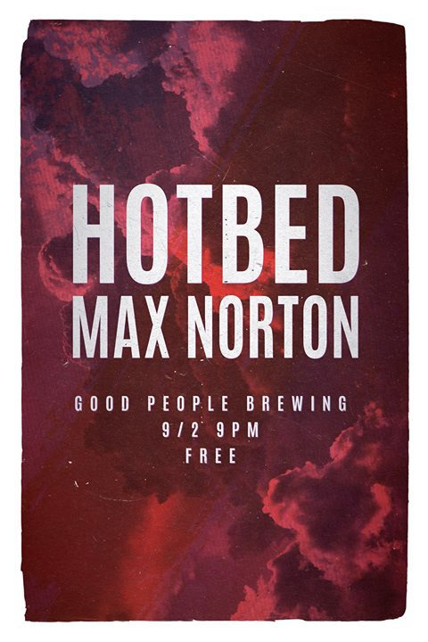 Hot Bed Max Norton Good People Top Things to do in birmingham
