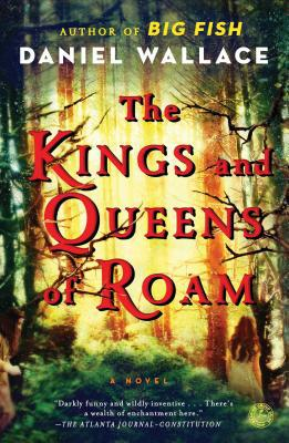 Birmingham, Alabama, Daniel Wallace, 2019 Harper Lee Award, Extraordinary Adventures, The Kings and Queens of Roam