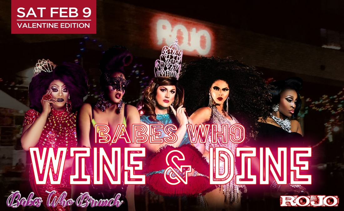 Rojo Presents Babes Who Wine + Dine