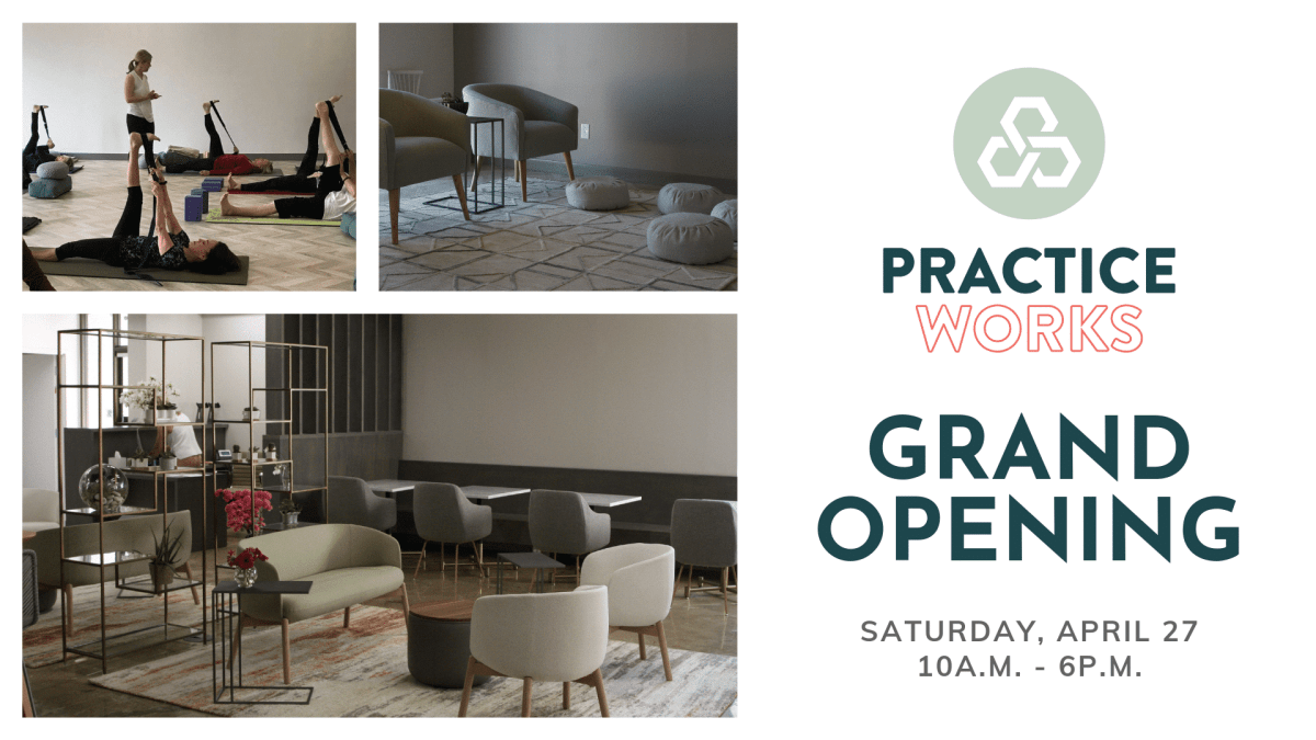 Practice Works Grand Opening