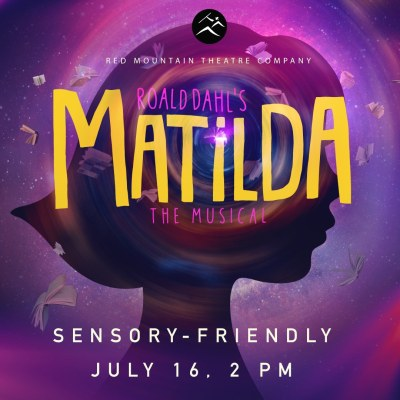 Poster of Matilda the Musical Sensory Friendly
