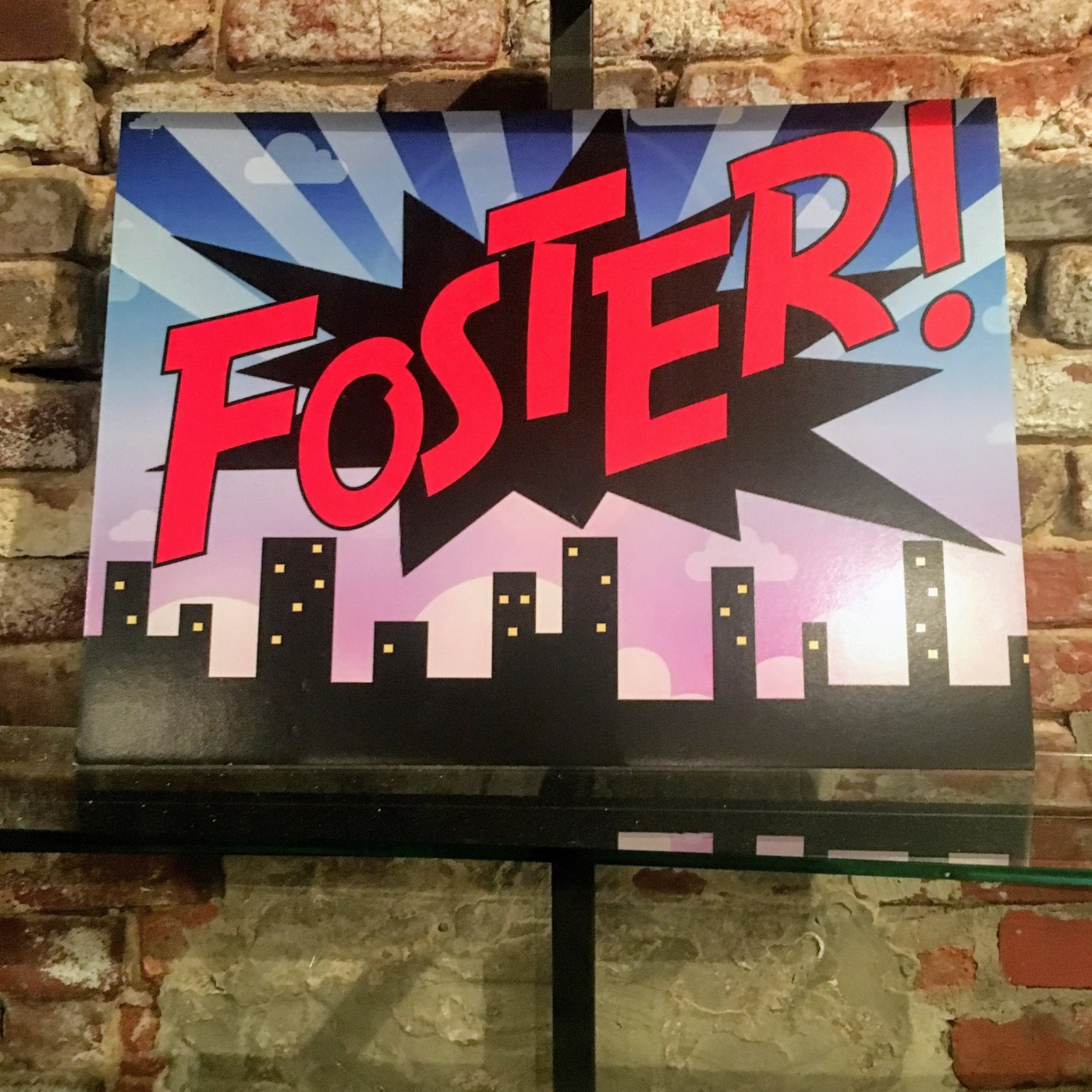 Foster!