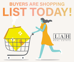 List Today with LAH Real Estate