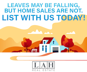 LAH Real Estate - List with us today!