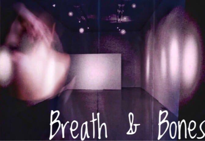 Breath & Bones