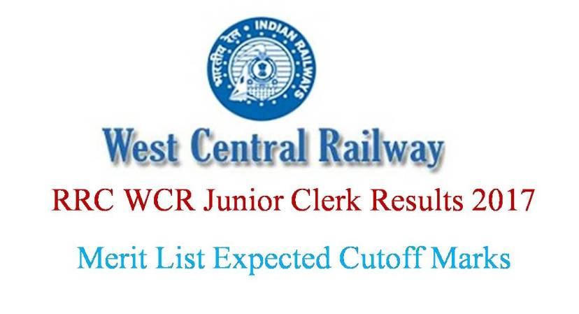 RRC WCR Junior Clerk Results 2017 Merit List Expected cutoff marks