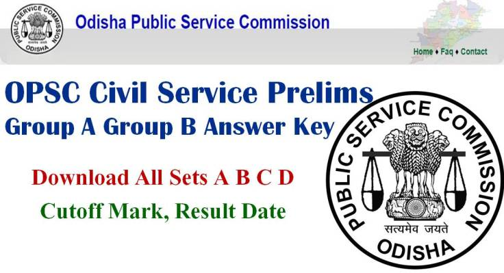 OPSC Civil Service Prelims Group A Group B Answer Key