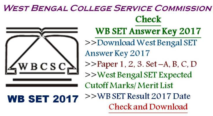 West Bengal SET Answer Key 2017 Ecpected Cutoff Marks Check Paper 1 2 3
