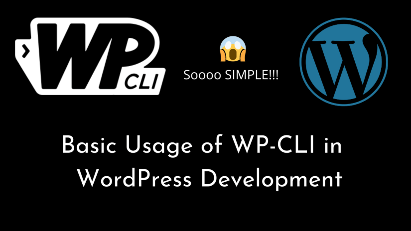 Basic Usage of WP-CLI in your WordPress Development | WordPress | WP-CLI | WordPress Development